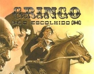 Gringo, o escolhido